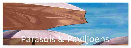 Parasols & Paviljoens